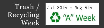 Trash / Recycling Week